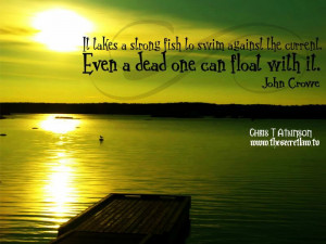 Strong Fish – John Crowe Daily Inspirational Motivational Quotes ...