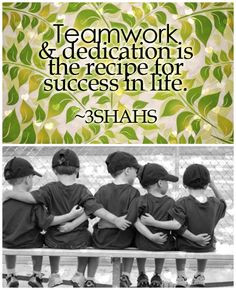 ... quotes fav quotes teamwork quotes dedication quotes teamwork and