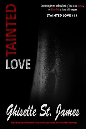 "Start by marking ""Tainted Love (Tainted Love, #1)"" as Want to Read ..."