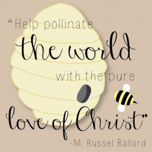 ... pollinate the world with the pure love of Christ.