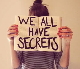 We All Have Secrets - Secrets Quote
