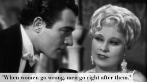 """Lady Lou (Mae West), """" She Done Him Wrong """" (1933)."""