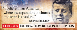 FFRF Posts Atheist Sign Feature John F. Kennedy on Separation of ...