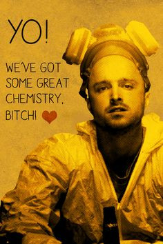 ... would be funny for valentines day. who doesn't love jesse pinkman More
