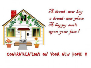 Warm wishes and greetings on getting a new home.