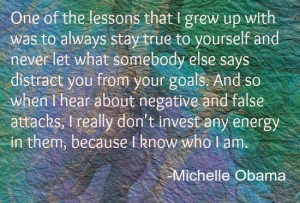 Michelle Obama Stay True to yourself quote