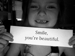 Smile you're beautiful – Smile Quote