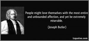 People might love themselves with the most entire and unbounded ...