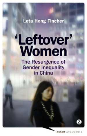 """by marking """"Leftover Women: The Resurgence of Gender Inequality ..."""