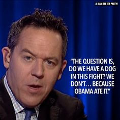 ... funny things greg gutfeld obama suck obama land greg quotes gutfeld