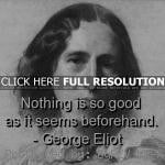 quote george eliot, quotes, sayings, short quote, deep, wisdom george ...