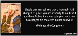 Mehmed the Conqueror Quote