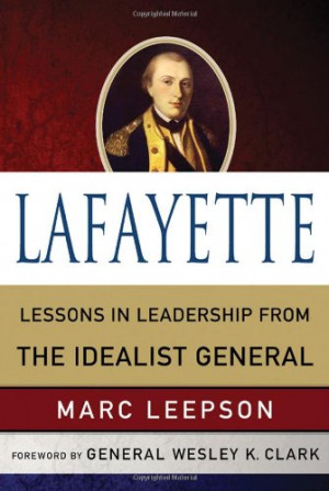... : Lessons in Leadership from the Idealist General (World Generals
