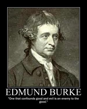 EDMUND BURKE'S FAMOUS QUOTE