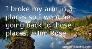 Favorite Jim Rose Quotes