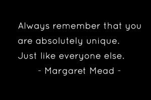 you-are-absolutely-unique-margaret-mead-quotes-sayings-pictures.png