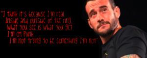 CM Punk Quote by xFadexToxNeonx3