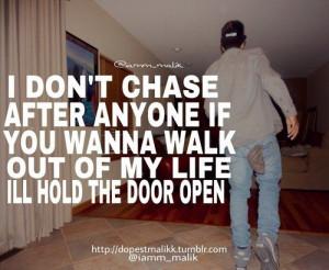 Rapper drake quotes sayings life door open