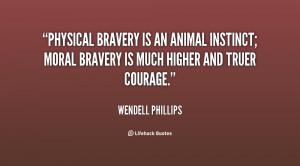 Instinct Moral Bravery Much