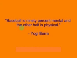 Funny Quotes By Yogi Berra