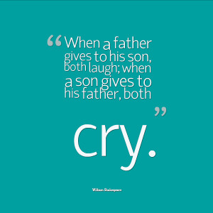father gives to his son both laugh when a son gives to his father ...