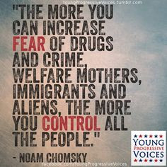 ... of drugs and crime welfare mothers immigrants and aliens the more you