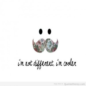 mustaches hipster indie life lol Quotes