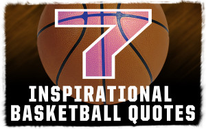 "Inspirational Basketball Quotes "" ~ Sport Quote"