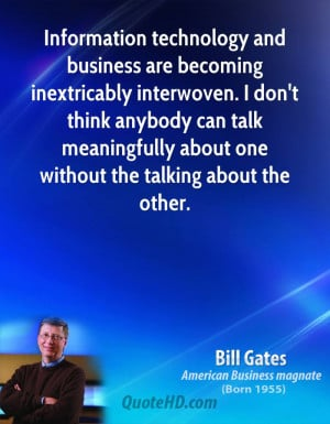 gates technology quotes american businessman born october 28 1955 0