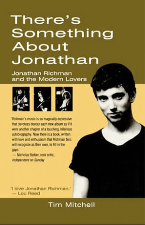 "... Jonathan: Jonathan Richman and The Modern Lovers"" as Want to Read"