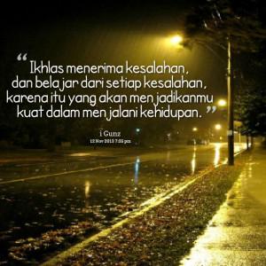 Quotes Picture: ikhlas menerima kesalahan, dan belajar dari setiap ...