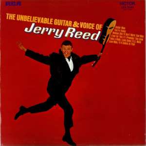 Jerry Reed The Unbelievable...