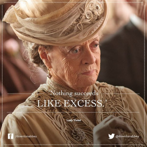 The Dowager Countess of Grantham.