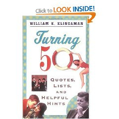 Turning 50: Quotes, Lists, and Helpful Hints