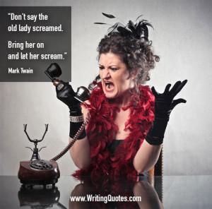 Mark Twain Quotes – Lady Scream – Mark Twain Quotes On Writing