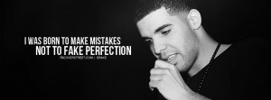 Drake Drake Make Mistakes Quote