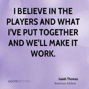 Isaiah Thomas Quotes