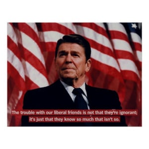 Reagan Anti-Liberal Print
