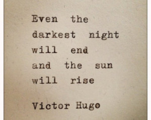 Victor Hugo Quote Typed on Typewrit er ...