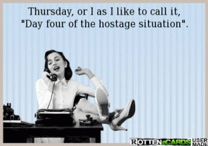 Thursday, or I as I like to call it,