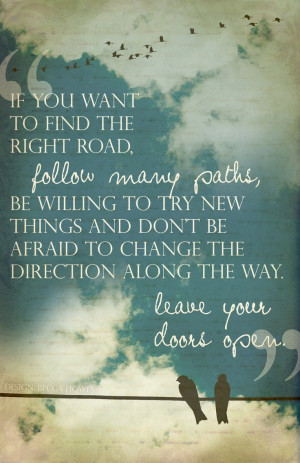 Do not fear change or winding paths that lead you to your #SoulPath ...