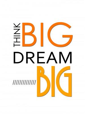 Dream Big Motivational Quotes