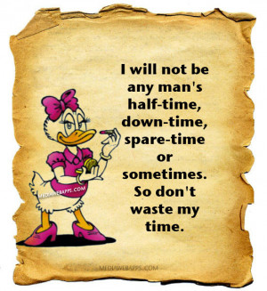 half-time, down-time, spare-time or sometimes. So don't waste my time ...