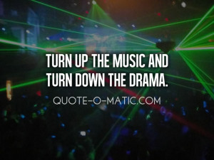Party Turn Up Quotes Tumblr