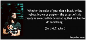 Whether the color of your skin is black, white, yellow, brown or ...