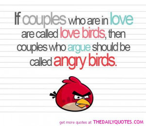 angry-birds-pic-funny-quotes-pictures-couples-who-argue-quote-pics.jpg