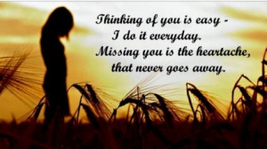 Thinking Of You Is Easy, I Do It Everyday, Missing You Is The ...