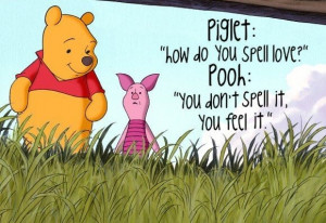 Winnie The Pooh Quotes – How Do You Spell Love…