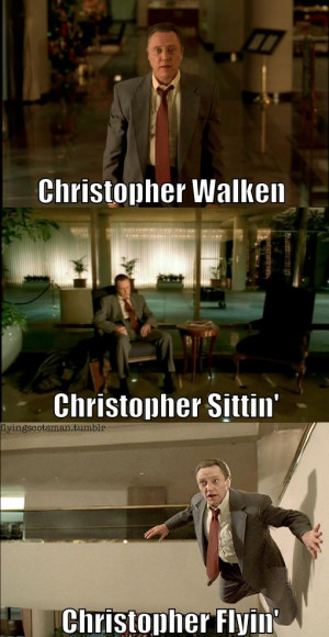 ... did you christopherchristopher walken path of dialogue of quotations