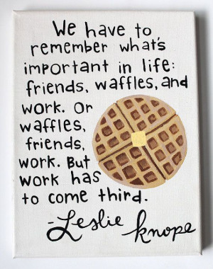 Quotes, Parks Rec, Parks And Recreation, Quotes Canvas, Waffles Quotes ...